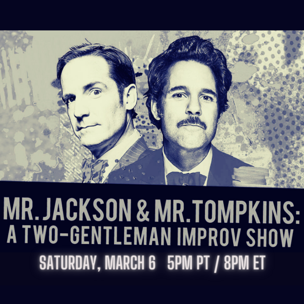 A Two Gentleman Improv Show