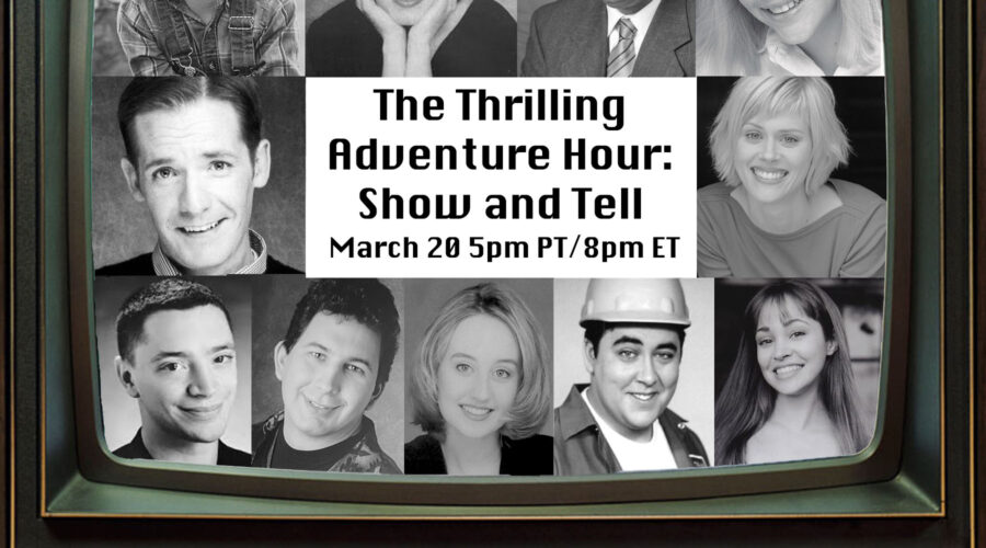 Thrilling Adventure Hour March 20